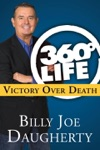 360-Degree Life Victory Over Death