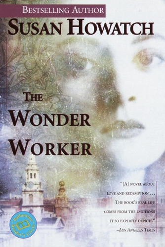 Susan Howatch - The Wonder Worker