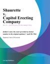 Shaurette V Capitol Erecting Company