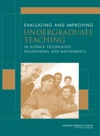 Evaluating And Improving Undergraduate Teaching In Science Technology Engineering And Mathematics