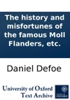The History And Misfortunes Of The Famous        Moll Flanders Etc