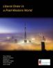 Trine Flockhart, Charles A. Kupchan, Christina Lin, Bartlomiej E. Nowak, Patrick W. Quirk & Lanxin Xiang - Liberal Order in a Post-Western World grafismos