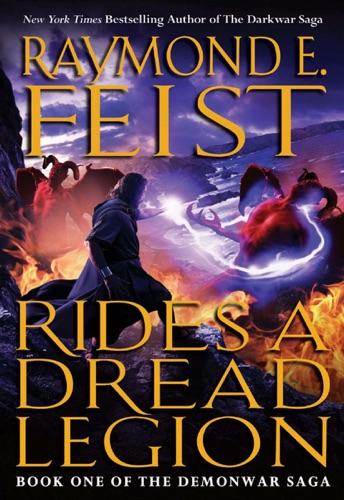 Raymond E. Feist - Rides a Dread Legion