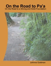 On the Road to Paʻa: On the Road to a Strong and Solid Foundation