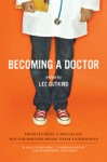 Becoming A Doctor From Student To Specialist Doctor-Writers Share Their Experiences
