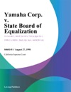 Yamaha Corp V State Board Of Equalization