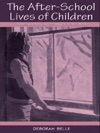 The After-school Lives Of Children