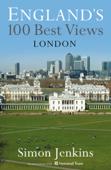 England's 100 Best Views - London