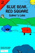 Blue Bear, Red Square: Gulper's Lake