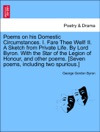 Poems On His Domestic Circumstances I Fare Thee Well II A Sketch From Private Life By Lord Byron With The Star Of The Legion Of Honour And Other Poems Seven Poems Including Two Spurious