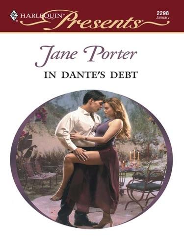 Jane Porter - In Dante's Debt
