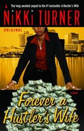 Forever A Hustler S Wife