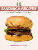Amanda Natividad - 10 Sandwich Recipes for Every Meal of the Day  arte