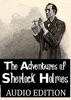 The Adventures of Sherlock Holmes: Audio Edition