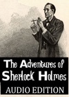The Adventures Of Sherlock Holmes Audio Edition