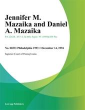 Jennifer M. Mazaika and Daniel A. Mazaika