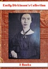 Emily Dickinsons Collection  3 Books