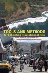 Tools And Methods For Estimating Populations At Risk From Natural Disasters And Complex Humanitarian Crises