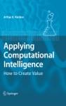 Applying Computational Intelligence