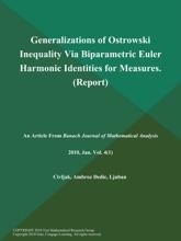 Generalizations Of Ostrowski Inequality Via Biparametric Euler Harmonic Identities For Measures (Report)