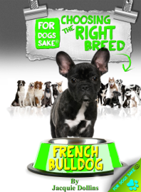 Is a French Bulldog Right For You book