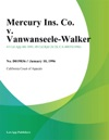 Mercury Ins Co V Vanwanseele-Walker