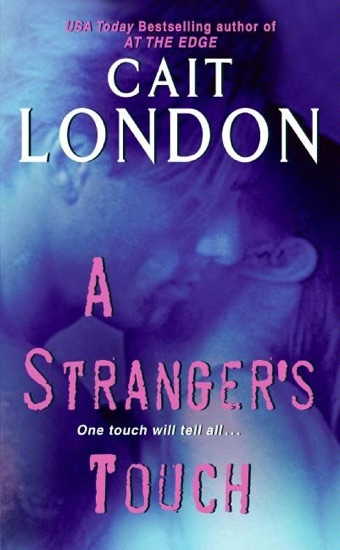 A Stranger's Touch by Cait London PDF Download