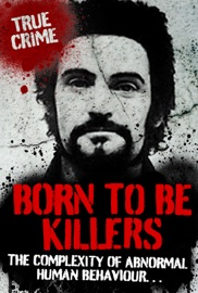 BORN TO BE KILLERS