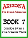 Cowboy Days And The Apache Wars