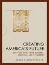 Creating Americas Future