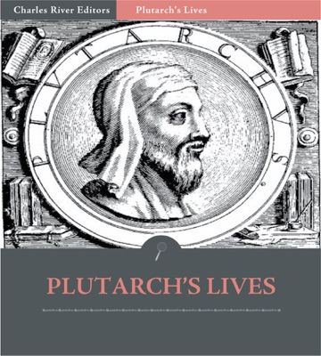 The Complete Collection of Plutarch's Lives