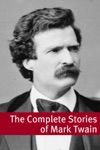 The Stories Of Mark Twain With Commentary Mark Twain Biography And Plot Summaries