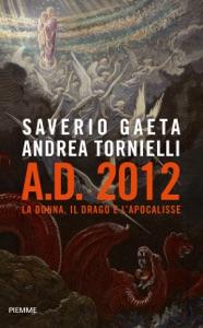 AD 2012 da Saverio Gaeta & Andrea Tornielli