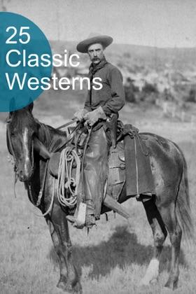 25 Classic Westerns