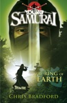 The Ring Of Earth Young Samurai Book 4