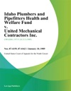 Idaho Plumbers And Pipefitters Health And Welfare Fund V United Mechanical Contractors Inc