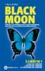 Black Moon. L'alba del vampiro - I peccati del vampiro - La tentazione del vampiro