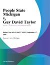 People State Michigan V Guy David Taylor