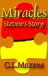 Miracles Stevens Story Based On A True Story