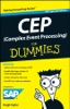CEP (Complex Event Processing) For Dummies