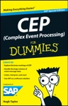 CEP Complex Event Processing For Dummies