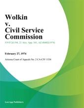 Wolkin V. Civil Service Commission