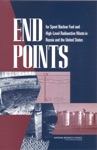 End Points For Spent Nuclear Fuel And High-Level Radioactive Waste In Russia And The United States