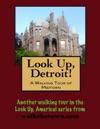 Look Up Detroit A Walking Tour Of Midtown