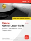 Oracle General Ledger Guide  Implement A Highly Automated Financial Processing System