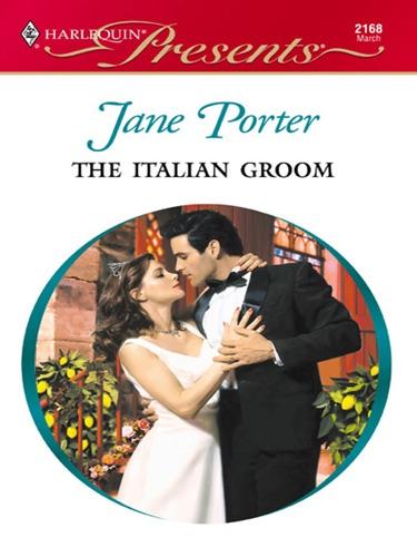 Jane Porter - The Italian Groom