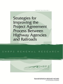 Strategies For Improving The Project Agreement Process Between Highway Agencies And Railroads