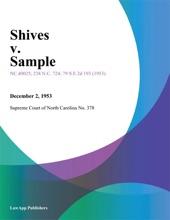 Shives V. Sample