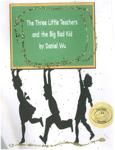 The Three Little Teachers and The Big Bad Kid