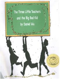 The Three Little Teachers and The Big Bad Kid book